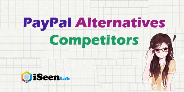 alternatives to paypal alternatives competitors